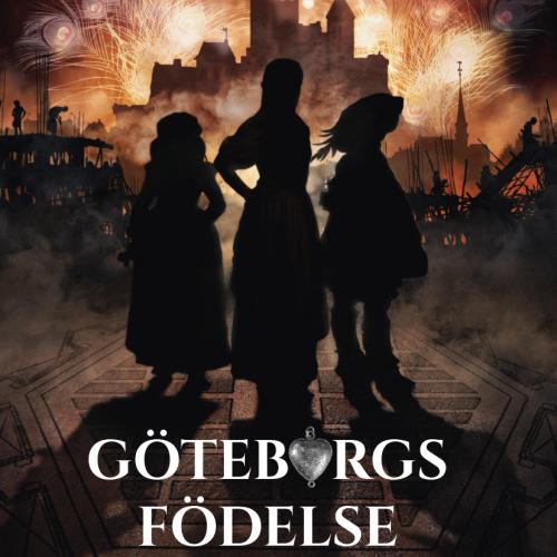 Göteborgs Födelse